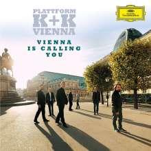 Plattform K & K Vienna - Vienna is calling you, CD