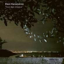 Eleni Karaindrou (geb. 1939): Tous des Oiseaux (Theatermusik), CD