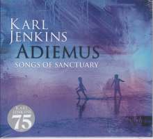 Karl Jenkins (geb. 1944): Adiemus - Songs of Sanctuary, CD