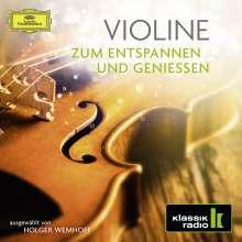 Violine zum Entspannen und Geniessen (Klassik Radio), 2 CDs