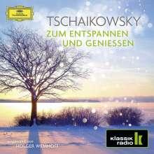 Peter Iljitsch Tschaikowsky (1840-1893): Tschaikowsky zum Entspannen und Geniessen, 2 CDs