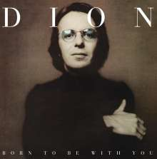 Dion: Born To Be With You, LP