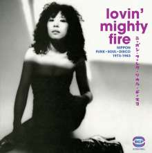 Lovin Mighty Fire - Nippon Funk, Soul, Disco 1973-1983, 2 LPs