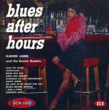 Elmore James: Blues After Hours, CD