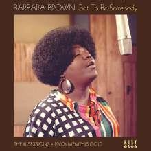 Barbara Brown: Got To Be Somebody, LP