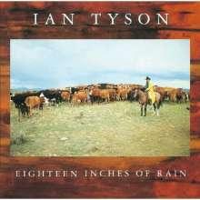 Ian Tyson: Eighteen Inches Of Rain, CD