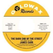 """James Carr: The Dark End Of The Street (50th Anniversary), Single 7"""""""