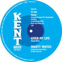 """Mighty Whites / Jacqueline Jones: Given My Life / A Frown On My Face, Single 7"""""""