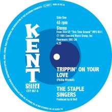 """The Staple Singers: Trippin' On Your Love, Single 7"""""""