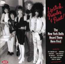 Lipstick Powder & Paint! The New York Dolls Heard Them Here First, CD