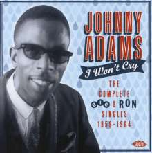 Johnny Adams: I Won't Cry: The Complete Ric & Ron Singles 1959 - 1964, CD