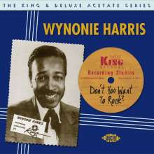 Wynonie Harris: Don't You Want To Rock: The King & Deluxe Acetate Series, 2 CDs