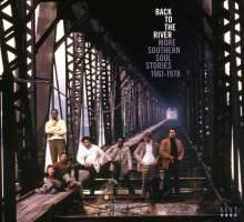 Back To The River - More Southern Soul Stories 1961 - 1978, 3 CDs