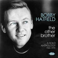 Bobby Hatfield: The Other Brother: A Solo Anthology 1965 - 1970, CD