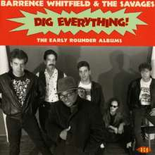 Barrence Whitfield: Dig Everything! The Early Rounder Albums, CD