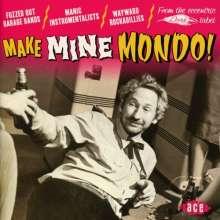 Make Mine Mondo!, CD