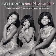 Baby I've Got It!: More Motown Girls, CD