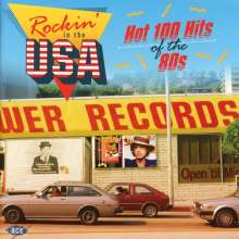 Rockin' In The USA: Hot 100 Hits Of The 80s, CD