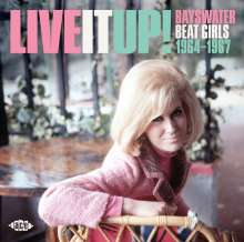 Live It Up! Bayswater Beat Girls 1964 - 1967, CD