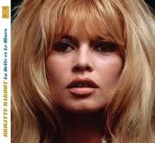 Brigitte Bardot: La Belle Et Le Blues, CD