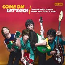 Come On Let's Go! Powerpop Gems From The 70s & 80s, CD