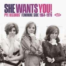 She Wants You! Pye Records' Feminine Side 1964 - 1970, CD