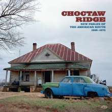 Choctaw Ridge: Fables Of The American South 1968 - 1973, CD