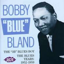 Bobby 'Blue' Bland: The '3 B' Blues Boy, CD