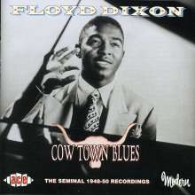 Floyd Dixon (1929-2006): Cow Town Blues, CD