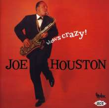 Joe Houston: Blows Crazy, CD
