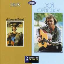 Dion: Sit Down Old Friend / You're Not Alone, CD