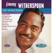 Jimmy Witherspoon: Sings The Blues Sessions, CD