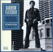 Darrow Fletcher: The Pain Gets A Little Deeper: The Complete Early Years, CD
