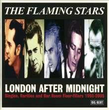 The Flaming Stars: London After Midnight - Singles, Rarities & Bar Room Floor.., 2 CDs