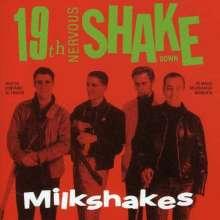 Milkshakes: 19th Nervous Shakedown, CD