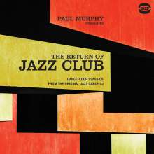 Paul Murphy Presents The Return Of Jazz Club, 2 LPs
