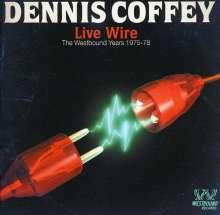 Dennis Coffey: Live Wire: Westbound Years 1975 - 1978, CD