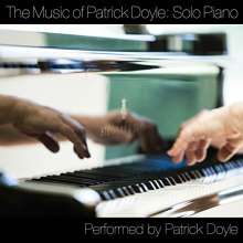 Patrick Doyle: Filmmusik: Music Of Patrick Doyle: Solo Piano, CD