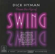 Dick Hyman (geb. 1927): From The Age Of Swing (HDCD), CD
