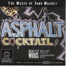 """John Mackey (geb. 1973): Musik für Bläser """"Asphalt Cocktail"""", CD"""