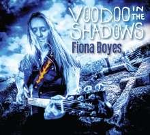 Fiona Boyes: Voodoo In The Shadows, CD
