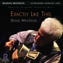 Doug MacLeod: Exactly Like This (180g) (Limited Edition) (45 RPM), 2 LPs