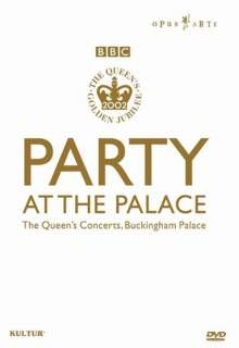 Party At The Palace: The Queen's Concerts, Buckingham Palace, DVD