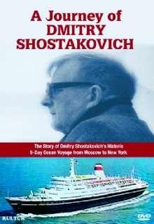 Dmitri Schostakowitsch (1906-1975): A Journey of Dmitry Schostakowitsch (Dokumentation), DVD