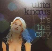 Ulita Knaus (geb. 1969): It's The City, CD