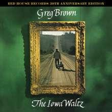 Greg Brown (Folk): The Iowa Waltz (30th Anniversary Edition) (remastered), LP