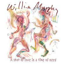 Willie Murphy: A Shot Of Love In A Time Of Need, 2 CDs