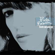 Pieta Brown: Shimmer, CD