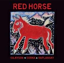 Kaplansky/Gorka/Gilkyson: Red Horse, CD