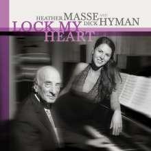 Heather Masse & Dick Hyman: Lock My Heart (SACD Hybrid), SACD